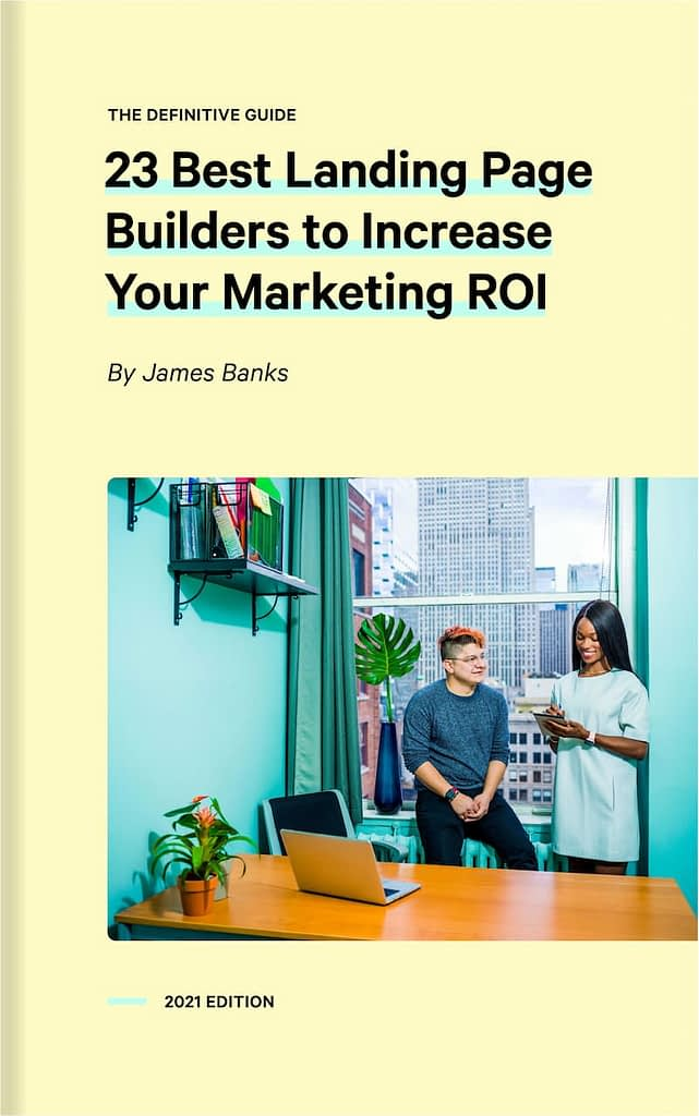 23 Best Landing Page Builders to Increase Your Marketing ROI ebook cover